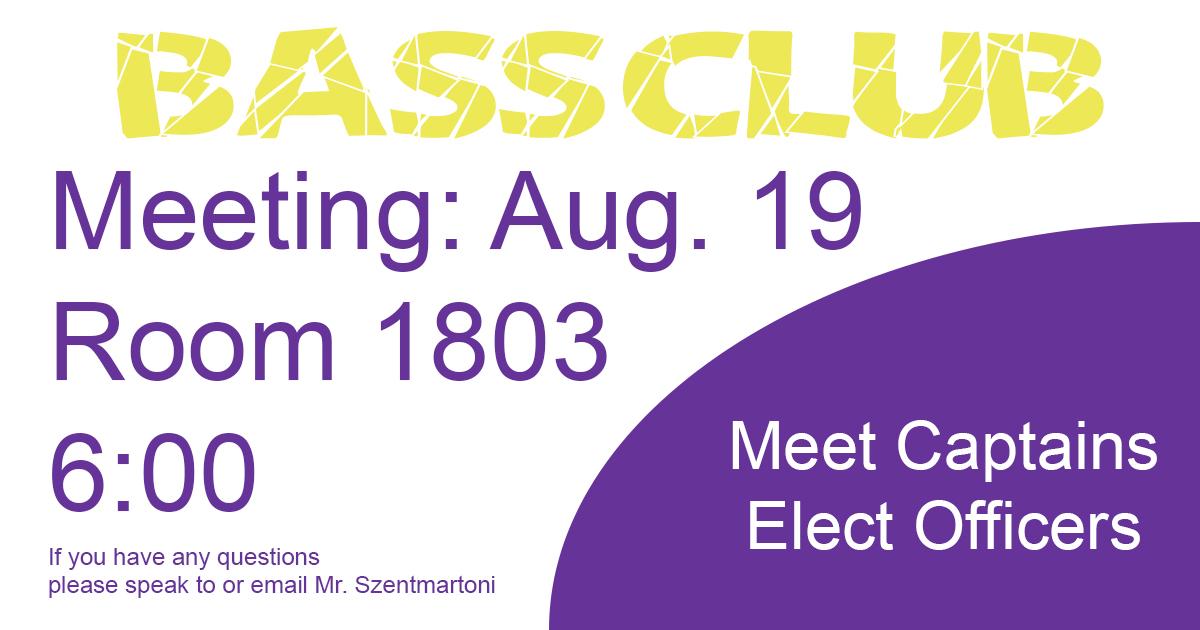 Bass Club Meeting August 19